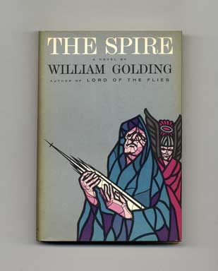 The Spire - 1st US Edition/1st Printing. William Golding.