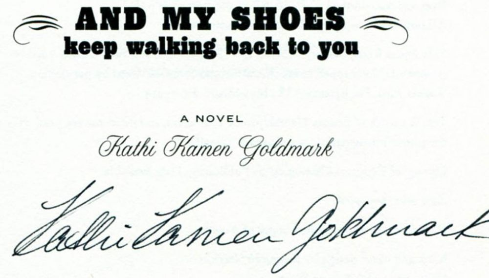 and my shoes keep walking back to you 1st edition 1st