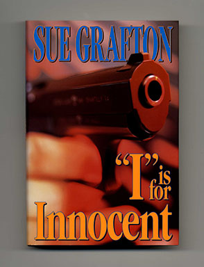 """I"" is for Innocent - 1st Edition/1st Printing. Sue Grafton."