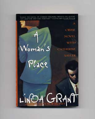 A Woman's Place - 1st Edition/1st Printing. Linda Grant.