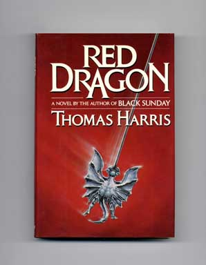 Red Dragon - 1st Edition/1st Printing. Thomas Harris.