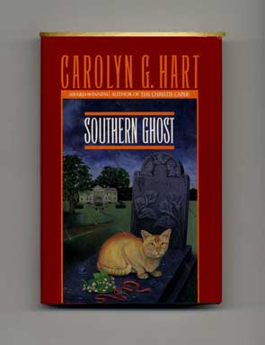 Southern Ghost - 1st Edition/1st Printing. Carolyn G. Hart.