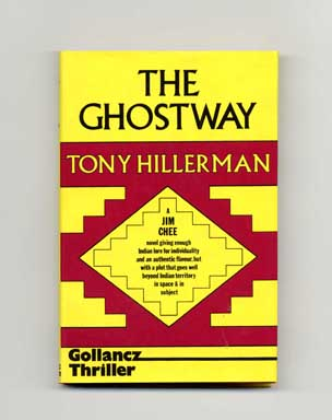 The Ghostway - 1st UK Edition/1st Printing. Tony Hillerman.