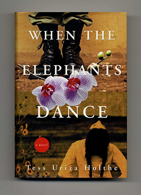 When the Elephants Dance - 1st Edition/1st Printing. Tess Uriza Holthe.