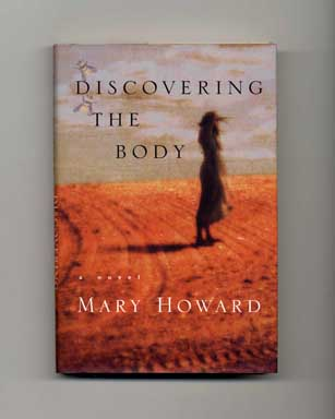 Discovering the Body - 1st Edition/1st Printing. Mary Howard.