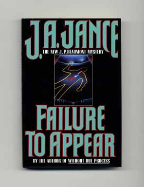 Failure to Appear - 1st Edition/1st Printing. J. A. Jance.