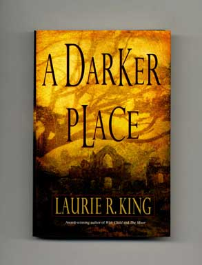 A Darker Place - 1st Edition/1st Printing. Laurie R. King.
