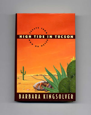 High Tide in Tucson 1ST Edition Signed Barbara Kingsolver