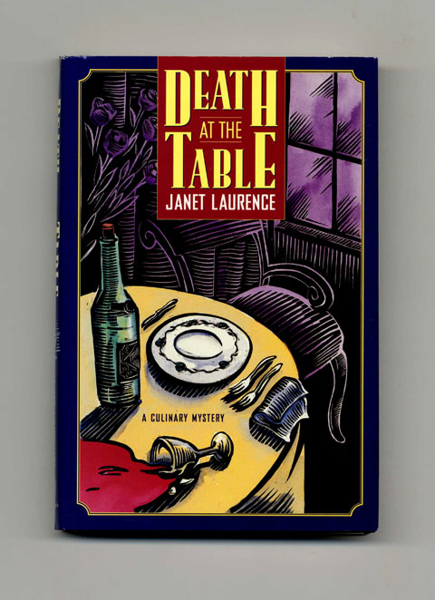 Death at the Table - 1st US Edition/1st Printing. Janet Laurence.