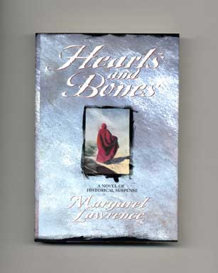 Hearts and Bones - 1st Edition/1st Printing. Margaret Lawrence.