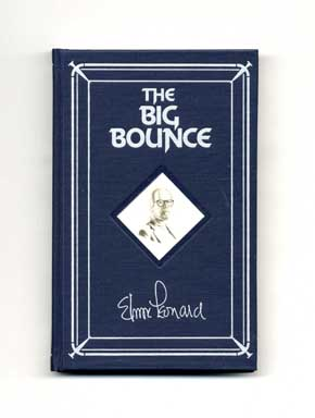 The Big Bounce - 1st Hardback Edition/1st Printing. Elmore Leonard.