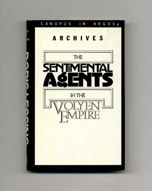 Documents Relating To The Sentimental Agents In The Volyen Empire - 1st Edition/1st Printing. Doris Lessing.