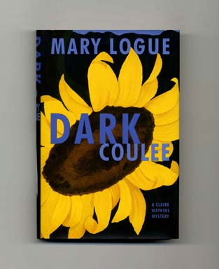 Dark Coulee - 1st Edition/1st Printing. Mary Logue.