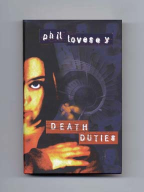Death Duties - 1st Edition/1st Printing. Phil Lovesey.