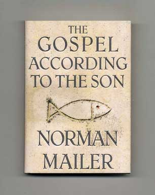 The Gospel According to the Son - 1st Edition/1st Printing. Norman Mailer.