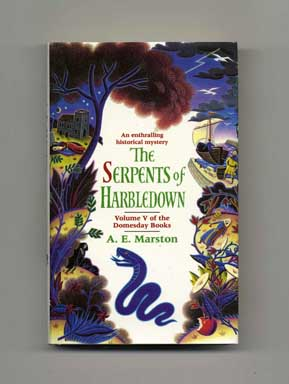 The Serpents of Harbledown - 1st Edition/1st Printing. A. E. Marston.