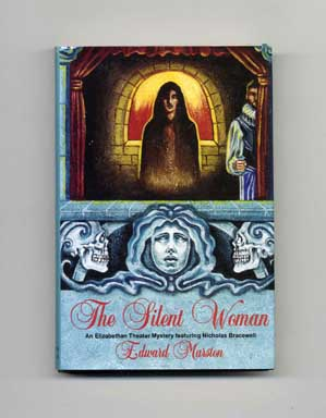 The Silent Woman - 1st Edition/1st Printing. Edward Marston.