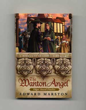 The Wanton Angel - 1st Edition/1st Printing. Edward Marston.