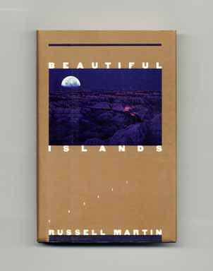 Beautiful Islands - 1st Edition/1st Printing. Russell Martin.