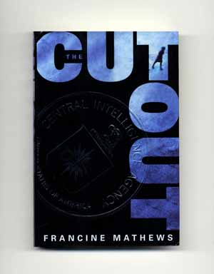 The Cutout - 1st Edition/1st Printing. Francine Mathews.