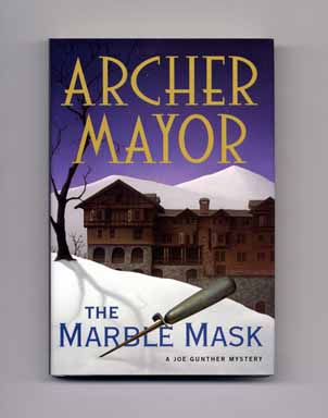 The Marble Mask - 1st Edition/1st Printing. Archer Mayor.