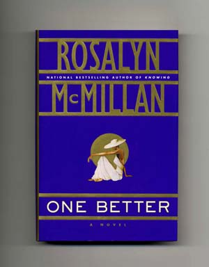 One Better - 1st Edition/1st Printing. Rosalyn McMillan.