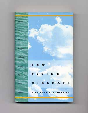 Low Flying Aircraft - 1st Edition/1st Printing. T. M. McNally.
