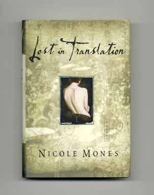 Lost in Translation - 1st Edition/1st Printing. Nicole Mones.