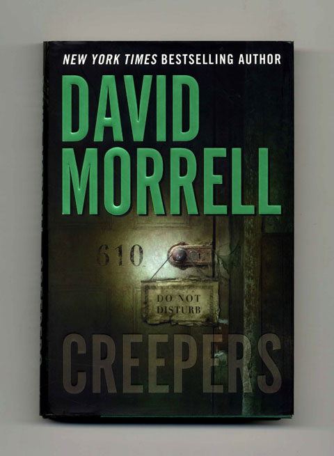 Creepers - 1st Edition/1st Printing. David Morrell.