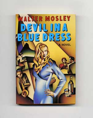 Devil in a Blue Dress - 1st Edition/1st Printing. Walter Mosley.