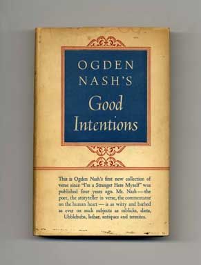 Good Intentions - 1st Edition/1st Printing. Ogden Nash.