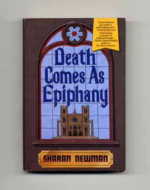 Death Comes As Epiphany - 1st Edition/1st Printing. Sharan Newman.