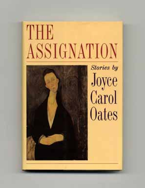 The Assignation - 1st Edition/1st Printing. Joyce Carol Oates.