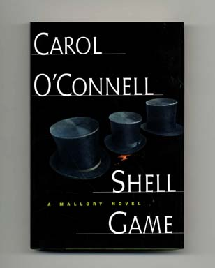 Shell Game - 1st Edition/1st Printing. Carol O'Connell.