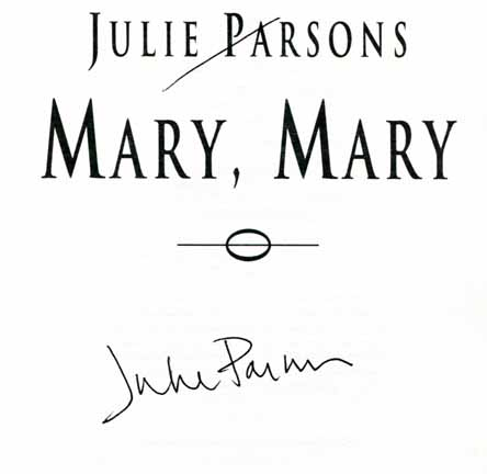 Mary, Mary - 1st UK Edition/1st Printing. Julie Parsons.