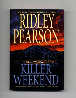Killer Weekend - 1st Edition/1st Printing. Ridley Pearson.