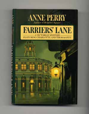 Farriers' Lane - 1st Edition/1st Printing. Anne Perry.