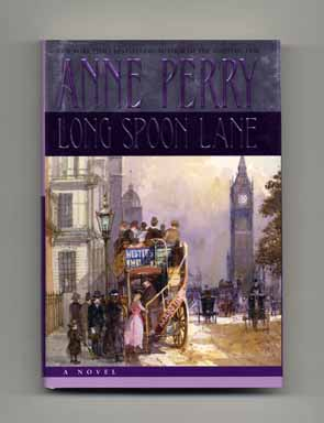 Long Spoon Lane - 1st Edition/1st Printing. Anne Perry.