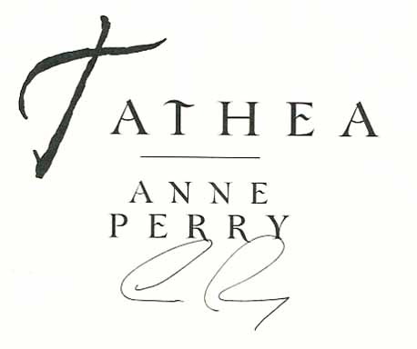 Tathea - 1st Edition/1st Printing. Anne Perry.
