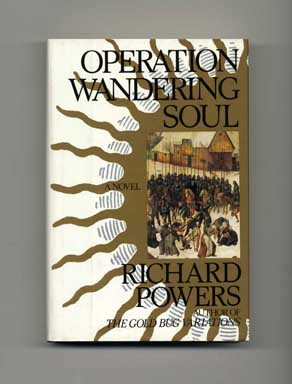 Operation Wandering Soul - 1st Edition/1st Printing. Richard Powers.