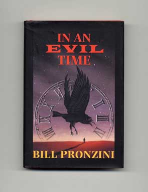 In an Evil Time - 1st Edition/1st Printing. Bill Pronzini.
