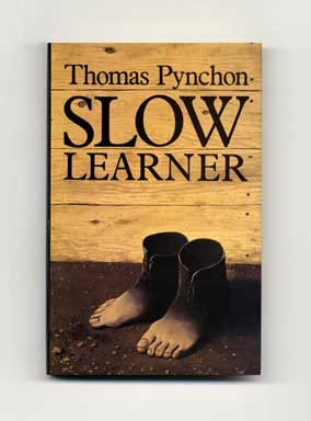 Slow Learner: Early Stories - 1st UK Edition/1st Printing. Thomas Pynchon.