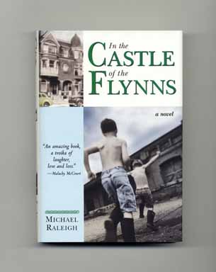 In the Castle of the Flynns - 1st Edition/1st Printing. Michael Raleigh.
