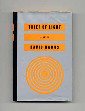 Thief of Light - 1st Edition/1st Printing. David Ramus.
