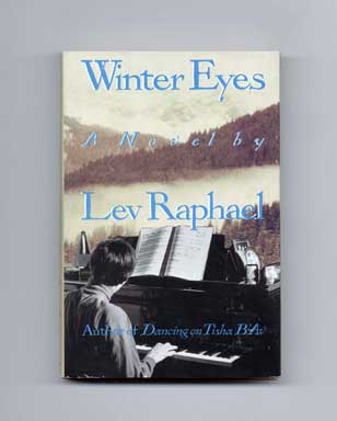 Winter Eyes: A Novel About Secrets - 1st Edition/1st Printing. Lev Raphael.