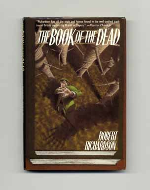 The Book of the Dead - 1st US Edition/1st Printing. Robert Richardson.