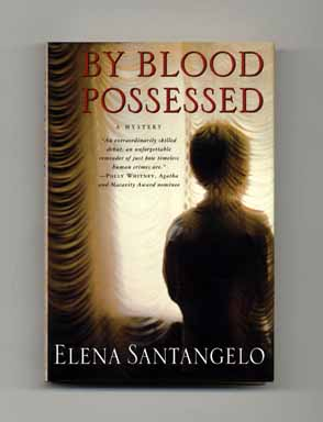 By Blood Possessed - 1st Edition/1st Printing. Elena Santangelo.