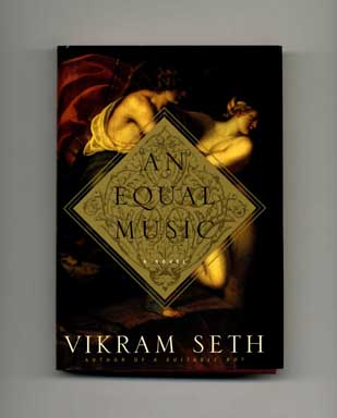 An Equal Music - 1st US Edition/1st Printing. Vikram Seth.