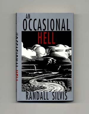 An Occasional Hell - 1st Edition/1st Printing. Randall Silvis.
