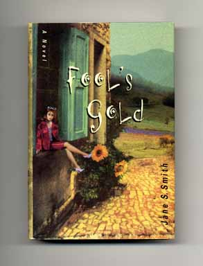 Fool's Gold - 1st Edition/1st Printing. Jane S. Smith.